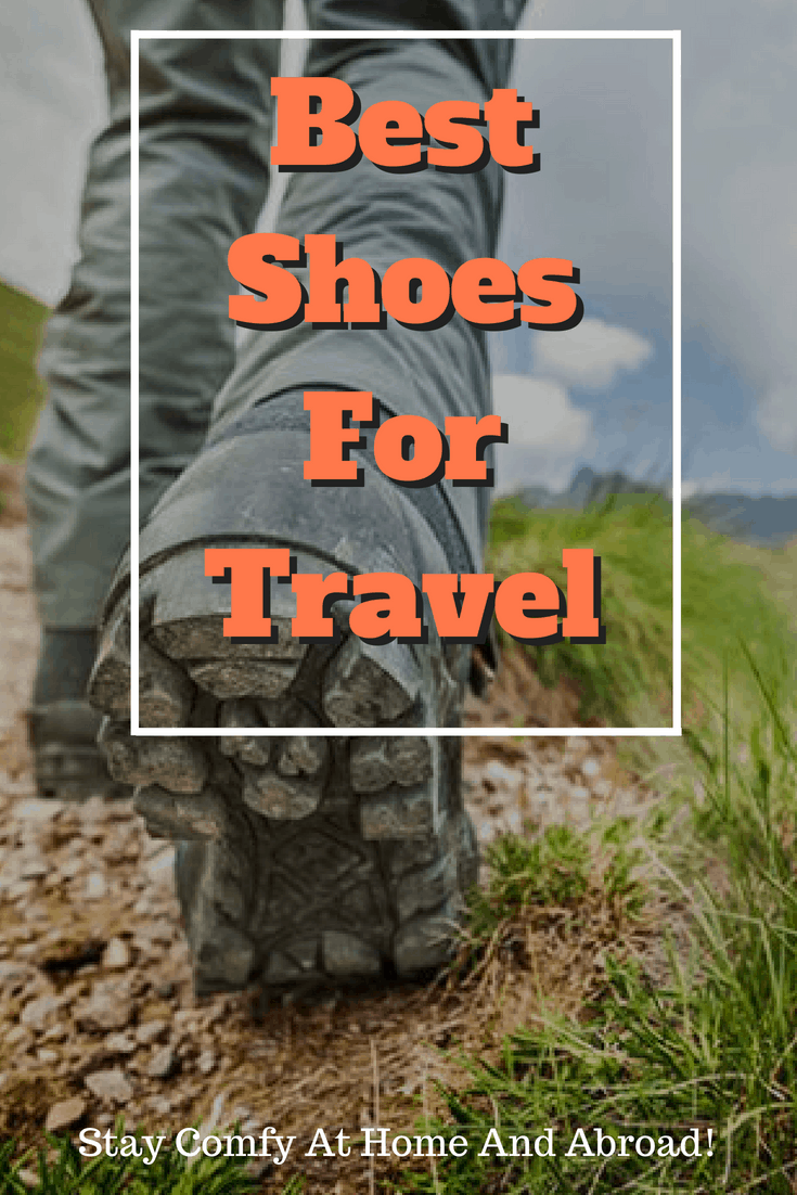 Best Shoes For Travel (2019)